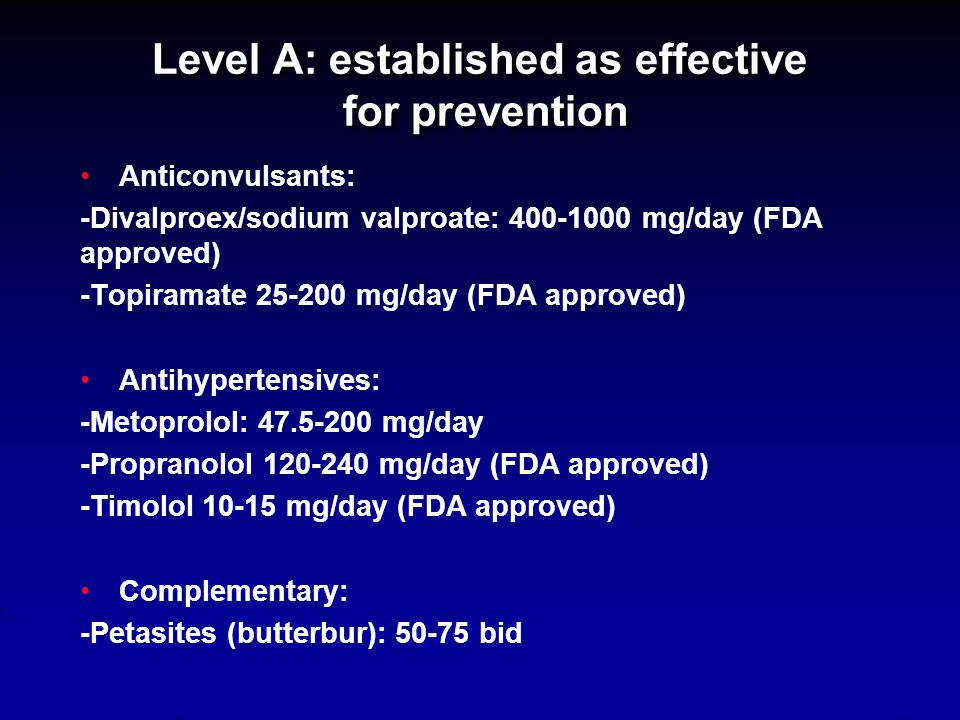 2012 AHS/AAN Guidelines for Prevention of Episodic Migraine