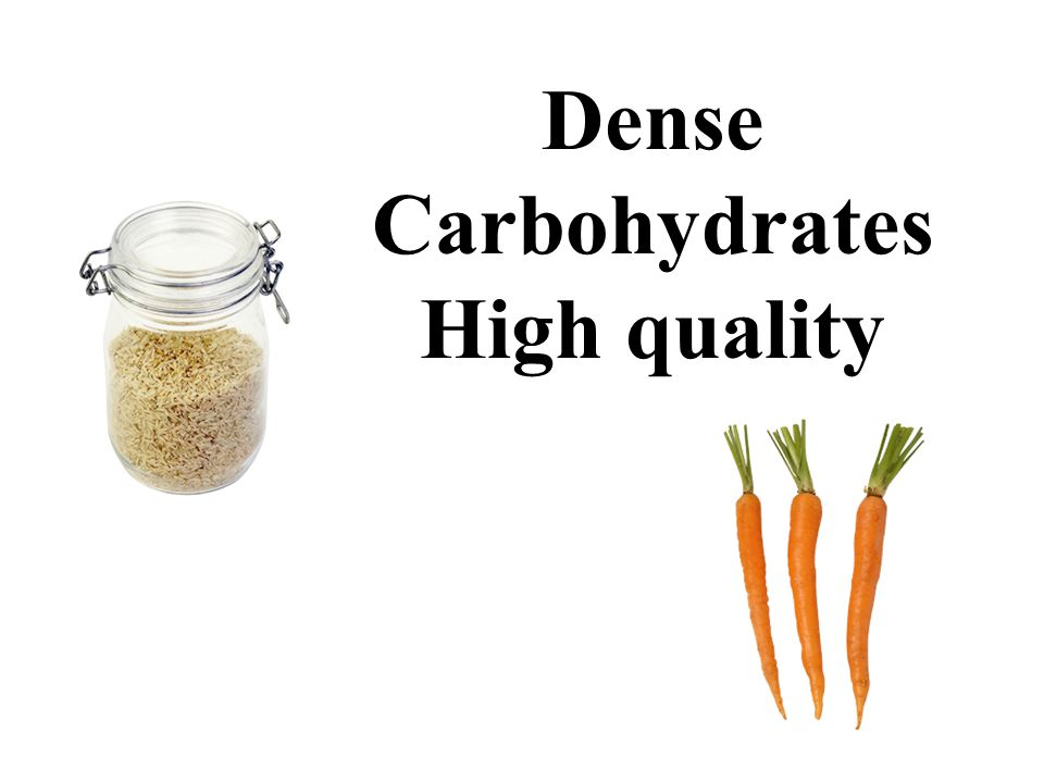 Dense Carbohydrates High quality