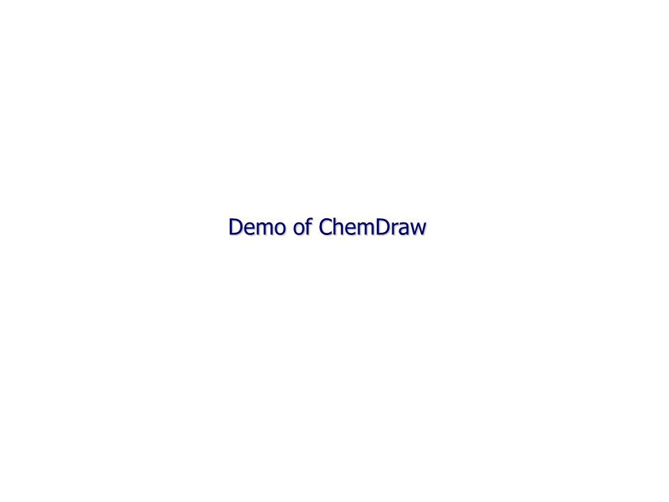 Demo of ChemDraw