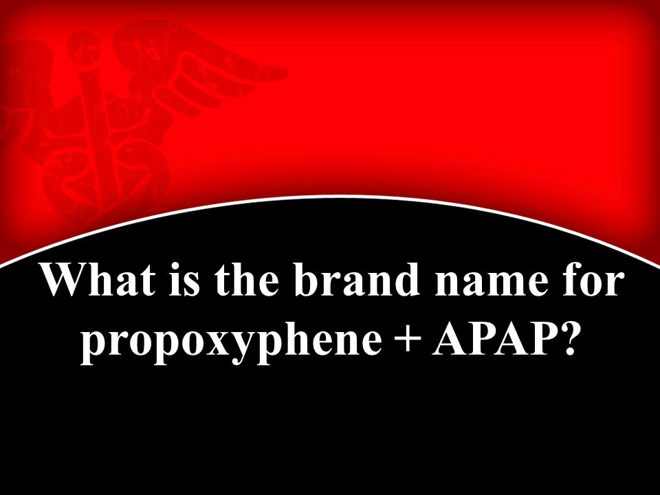 What is the brand name for propoxyphene + APAP