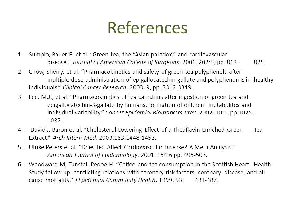 References 1.Sumpio, Bauer E. et al.