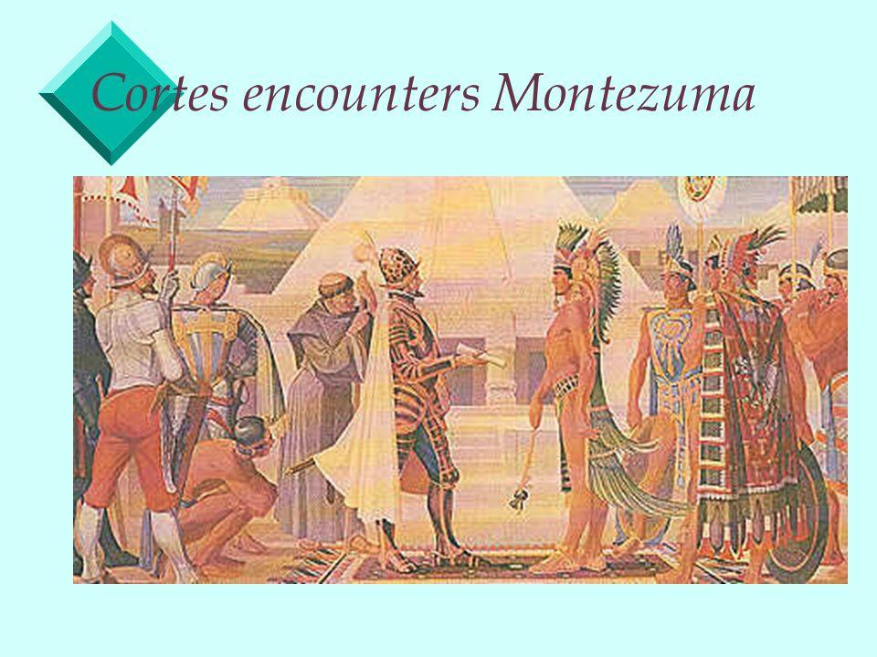 Cortes encounters Montezuma