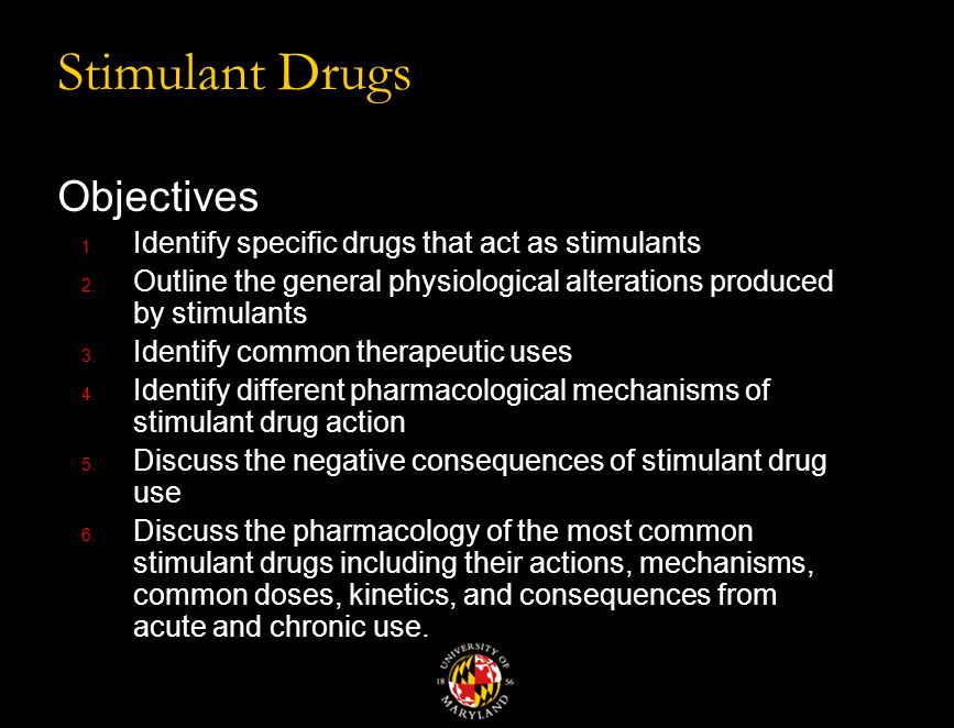 Stimulant Drugs Part 1 Kim Edward Light, Ph.D.