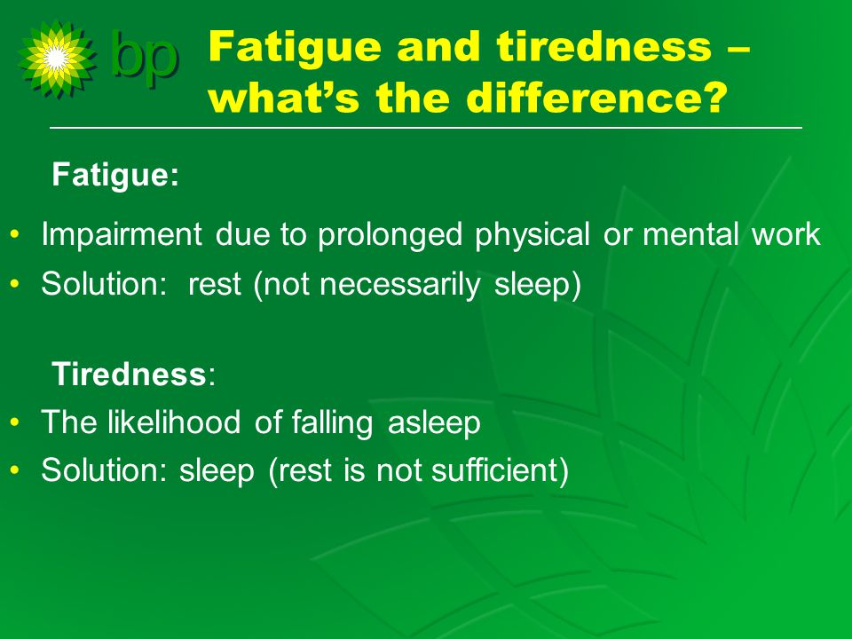 Fatigue and tiredness – what's the difference.