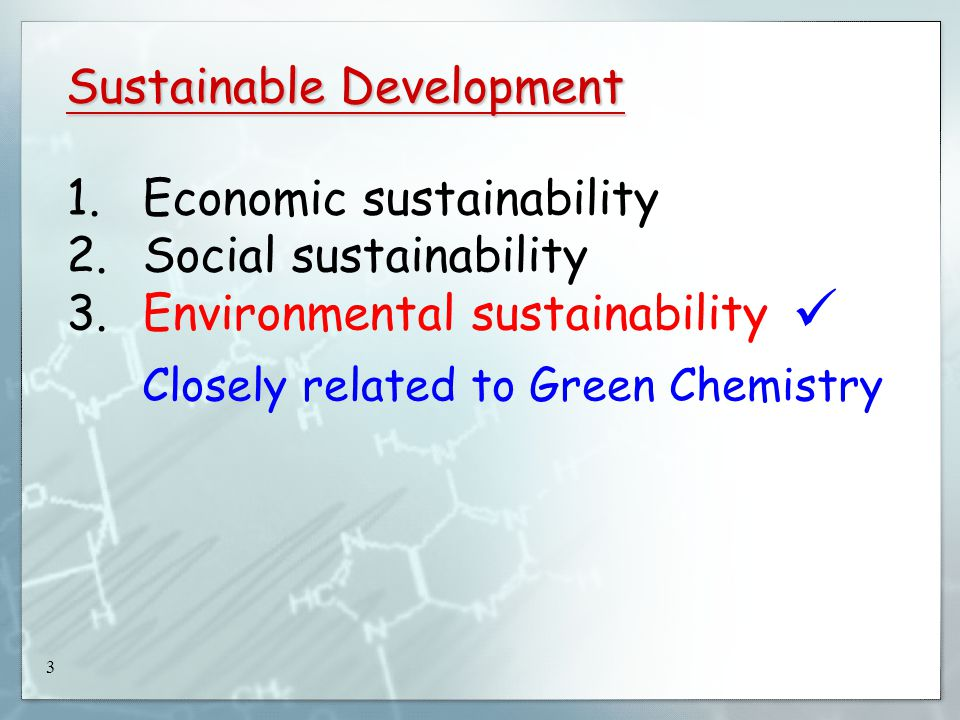 3 Sustainable Development 1. Economic sustainability 2.