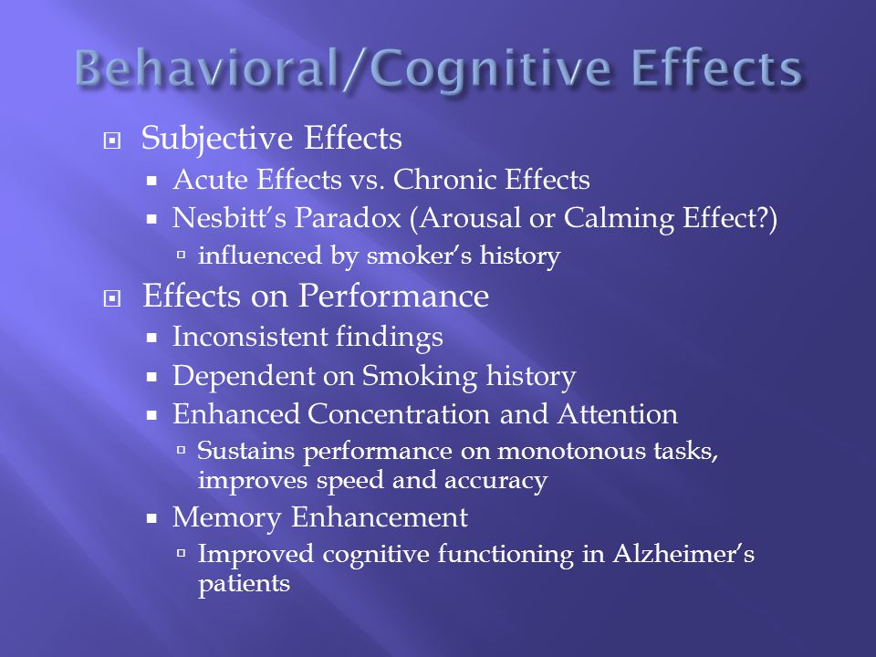  Subjective Effects  Acute Effects vs.
