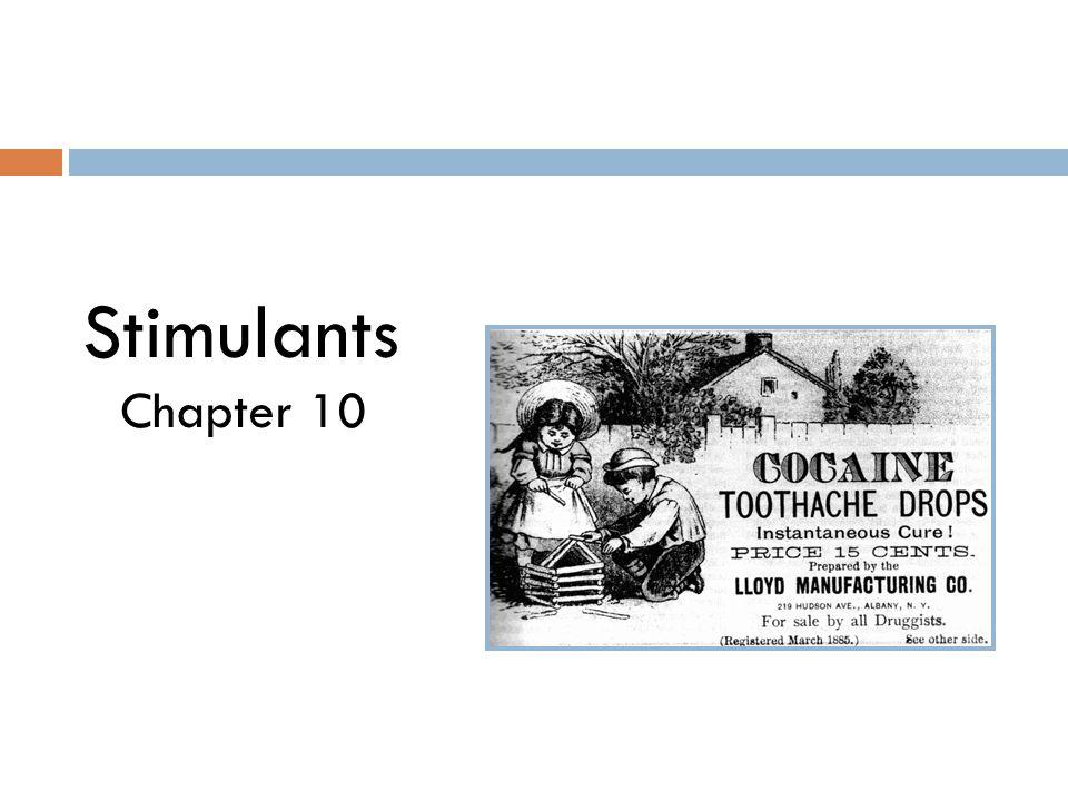 Stimulants Chapter 10
