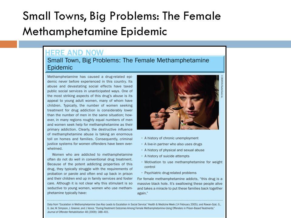 Small Towns, Big Problems: The Female Methamphetamine Epidemic