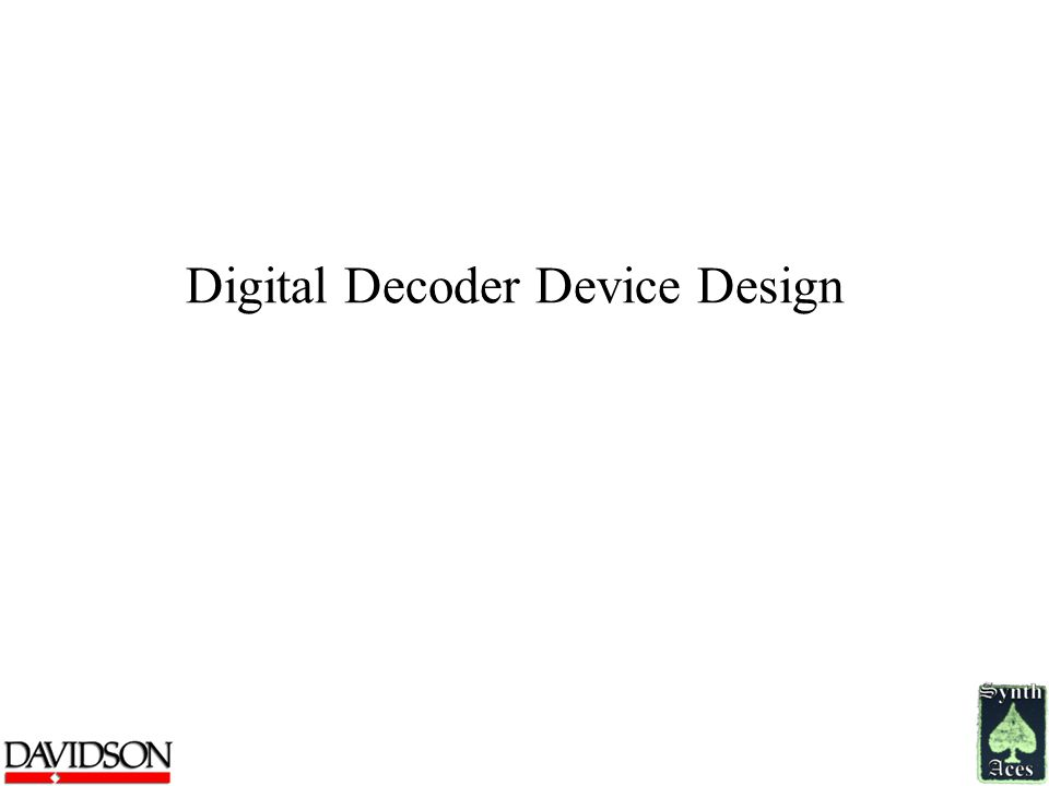 Digital Decoder Device Design