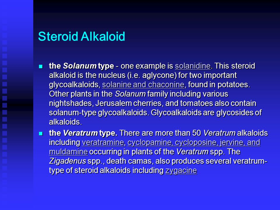 Steroid Alkaloid the Solanum type - one example is solanidine.