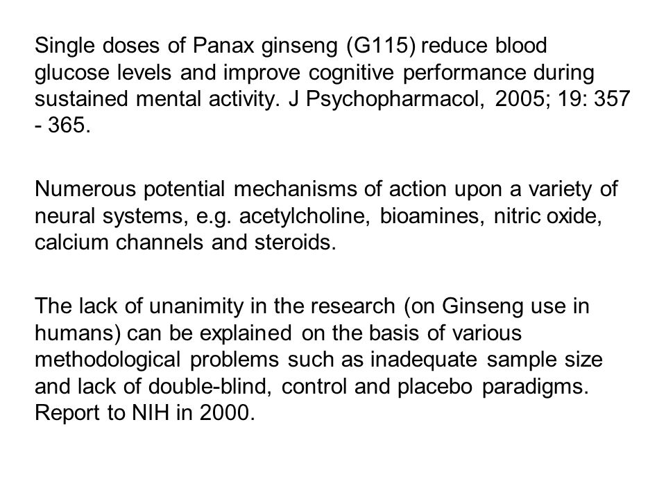 Single doses of Panax ginseng (G115) reduce blood glucose levels and improve cognitive performance during sustained mental activity. J Psychopharmacol