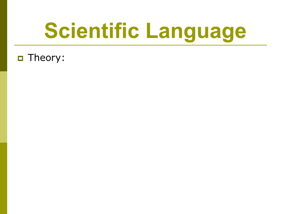 Scientific Language  Theory: