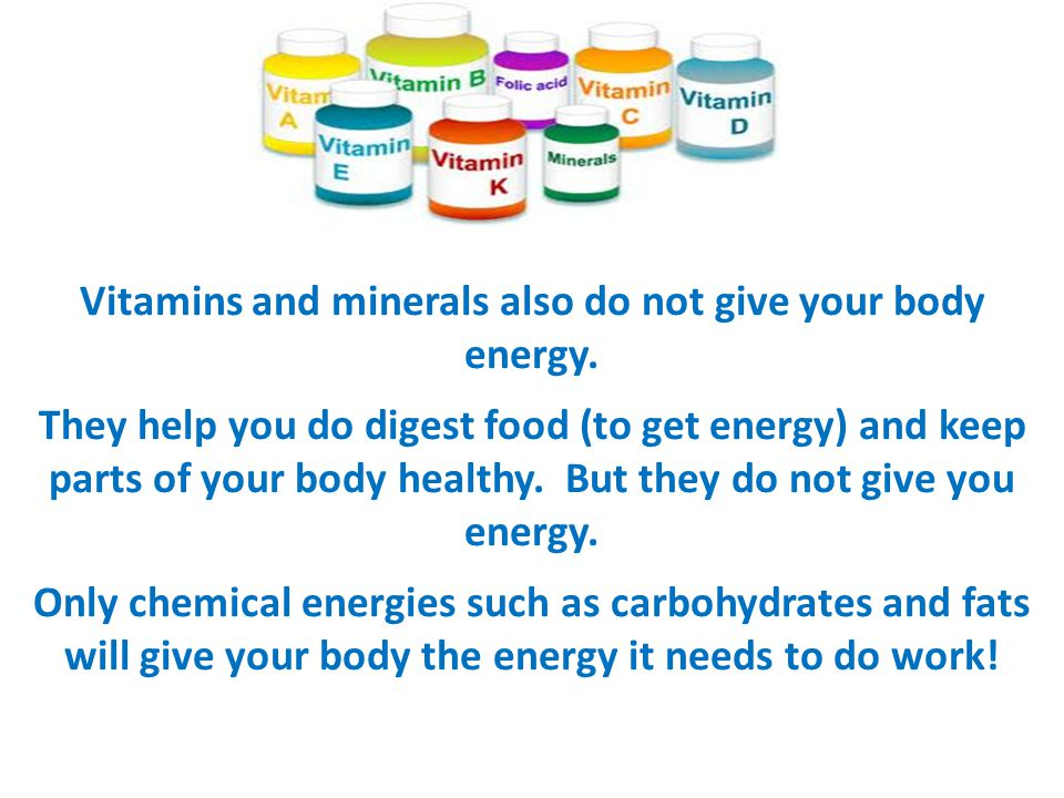 The Energy Needs Of People Why do our bodies need 2000 Calories a day.