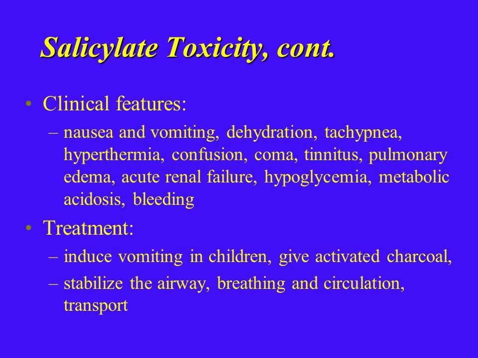 Salicylate Toxicity, cont.