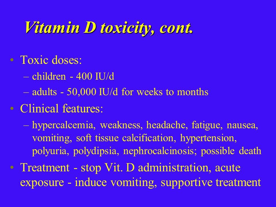 Vitamin D toxicity, cont.