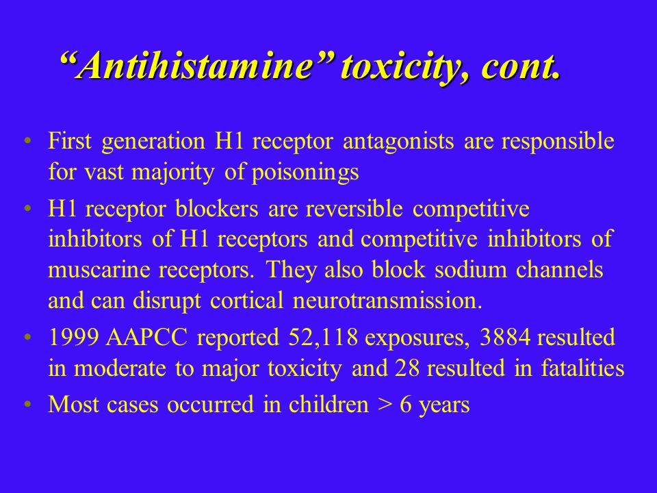 Antihistamine toxicity, cont.