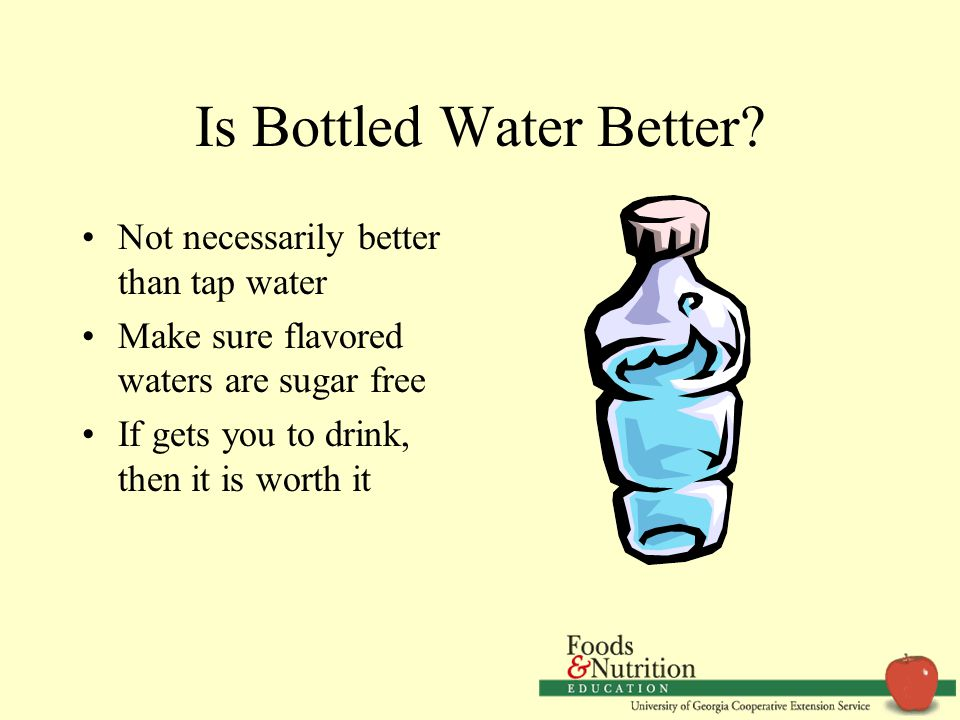 Is Bottled Water Better.