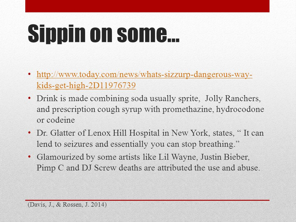 Sizzurp, Purple Drank & Lean… Also called Barre, Purple Jelly, Texas Tea, and Tsikuni Rapper Lil Wayne was hospitalized for overdosing on codeine in March he has now spoken out against the drug.