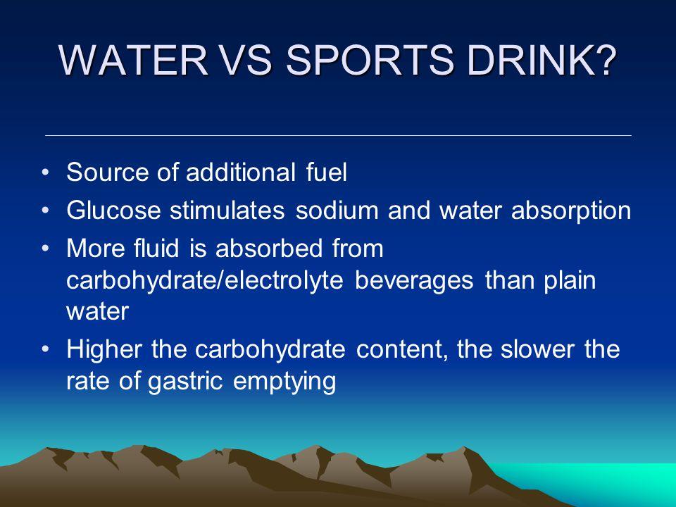 WATER VS SPORTS DRINK.