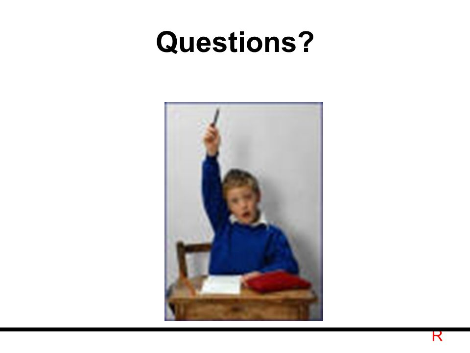 R Questions?