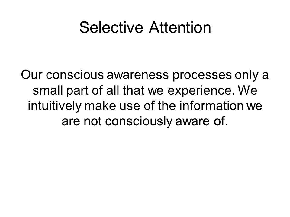 Inattentional Blindness Simons & Chabris (1999) Univ. Illinois