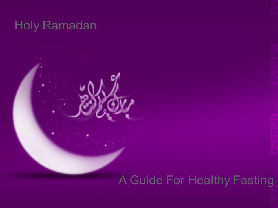 Schneider Electric 1 - Division - Name – Date Ramadan Holy Ramadan A Guide For Healthy Fasting