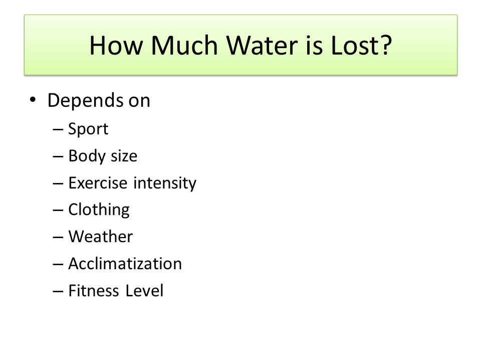 How Much Water is Lost.