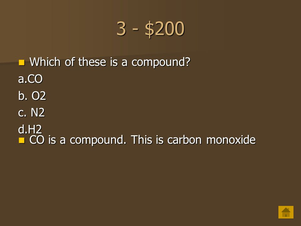 3 - $100 N2 is an example of a(n) N2 is an example of a(n) Nitrogen is an element.