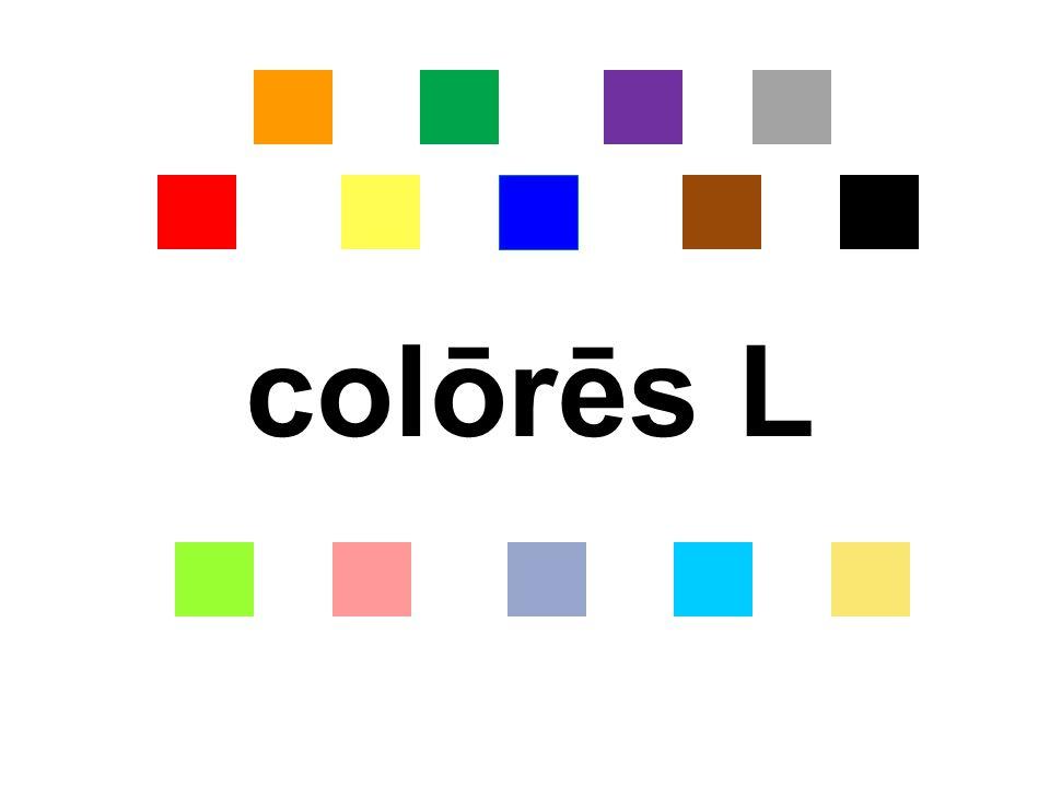 colōrēs L
