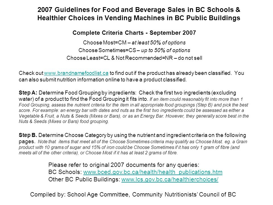 2007 Guidelines for Food and Beverage Sales in BC Schools & Healthier Choices in Vending Machines in BC Public Buildings Complete Criteria Charts - Se