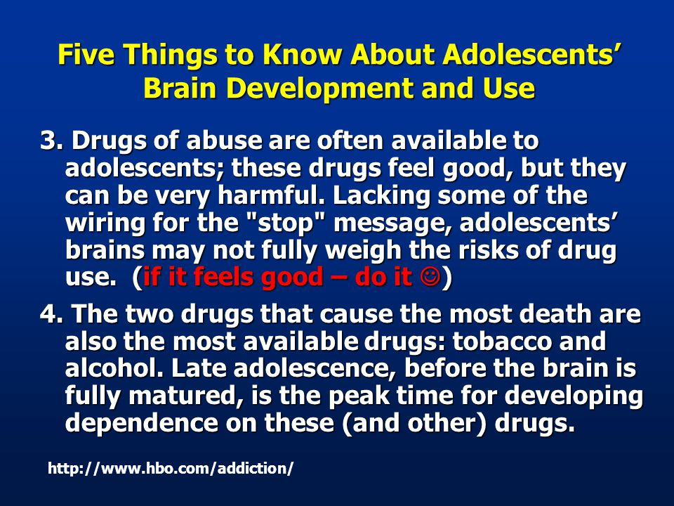 Five Things to Know About Adolescents' Brain Development and Use 3.