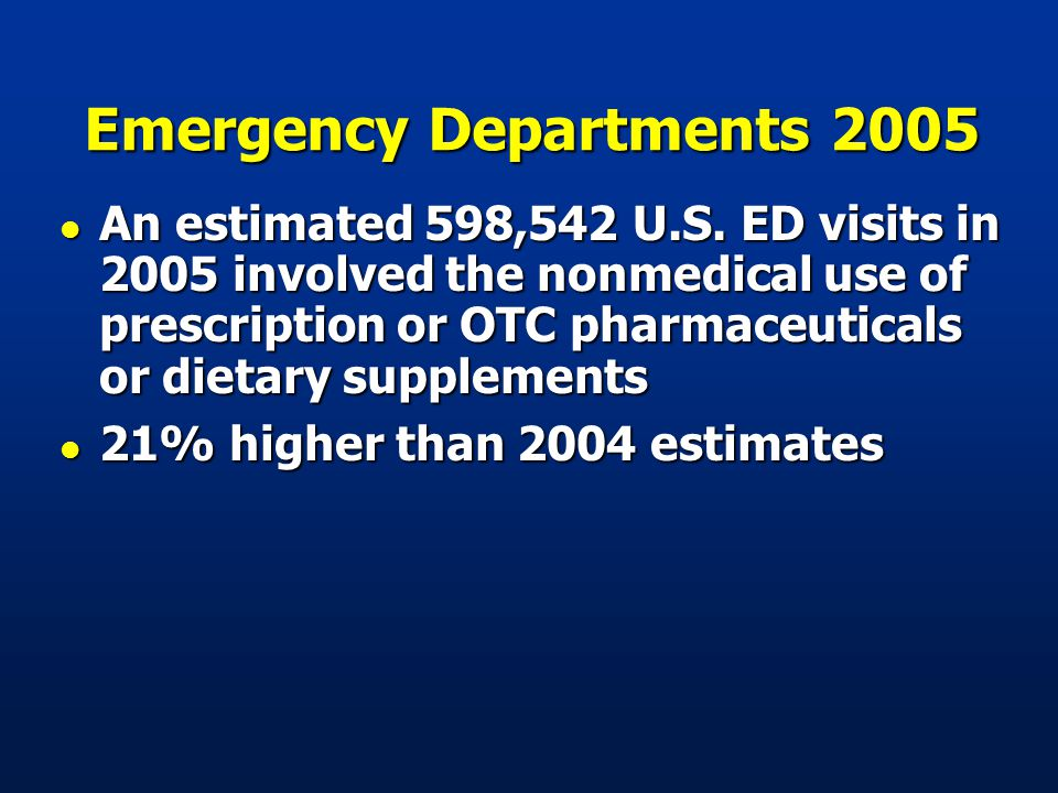 Emergency Departments 2005 l An estimated 598,542 U.S.