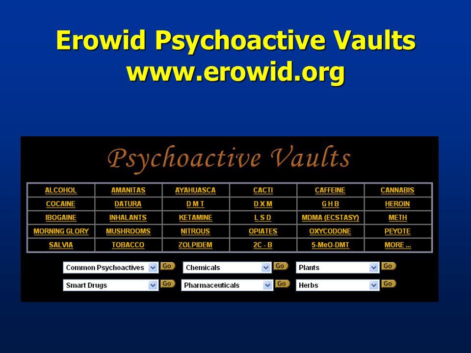 Erowid Psychoactive Vaults www.erowid.org