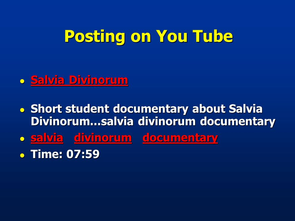 Posting on You Tube l Salvia Divinorum Salvia Divinorum Salvia Divinorum l Short student documentary about Salvia Divinorum...salvia divinorum documentary l salvia divinorum documentary salviadivinorumdocumentary salviadivinorumdocumentary l Time: 07:59