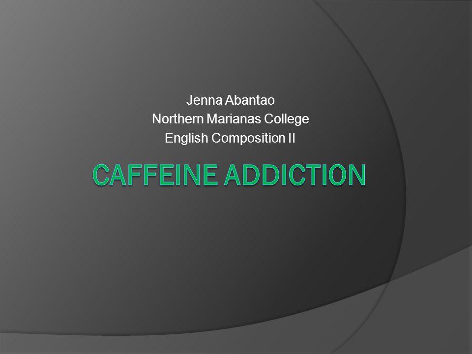 Jenna Abantao Northern Marianas College English Composition II