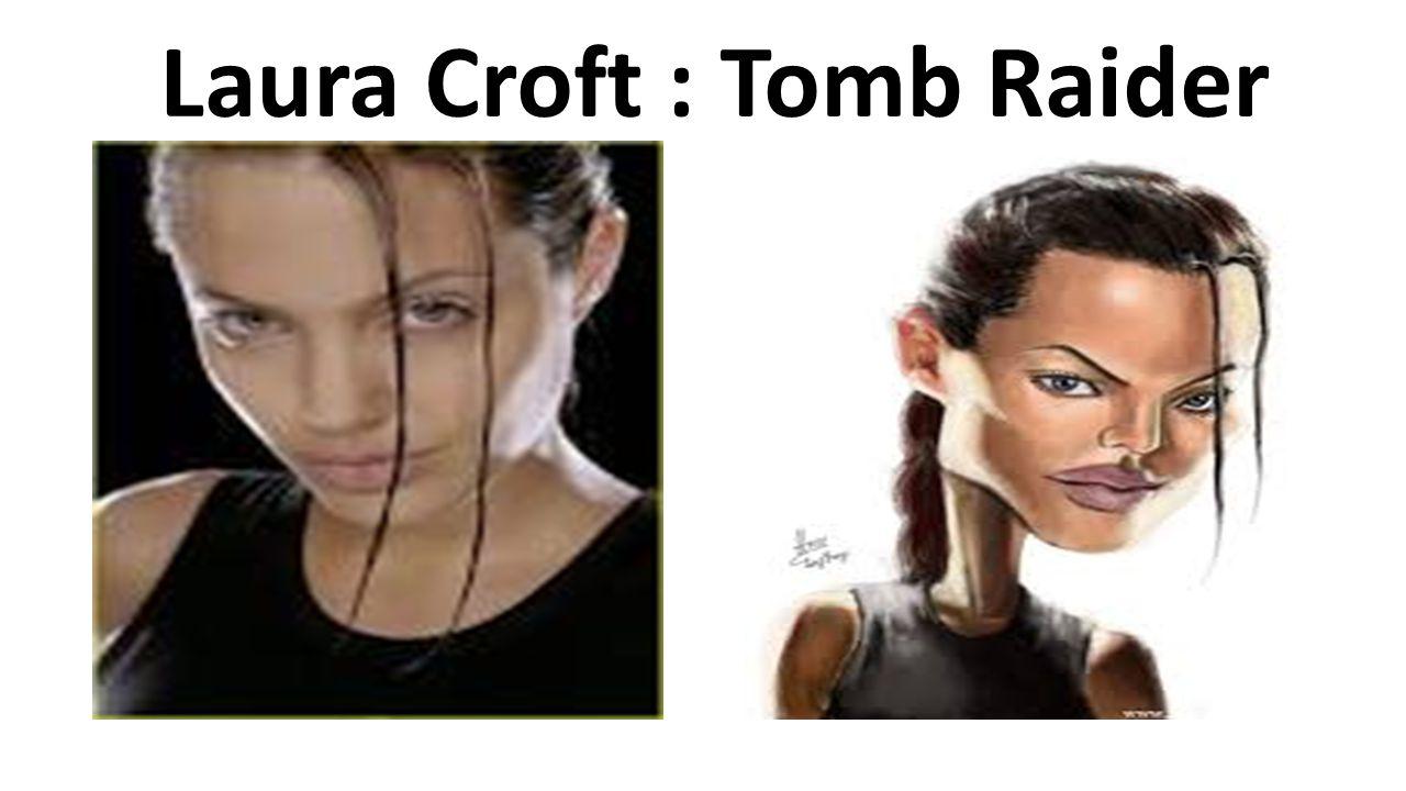 Laura Croft : Tomb Raider