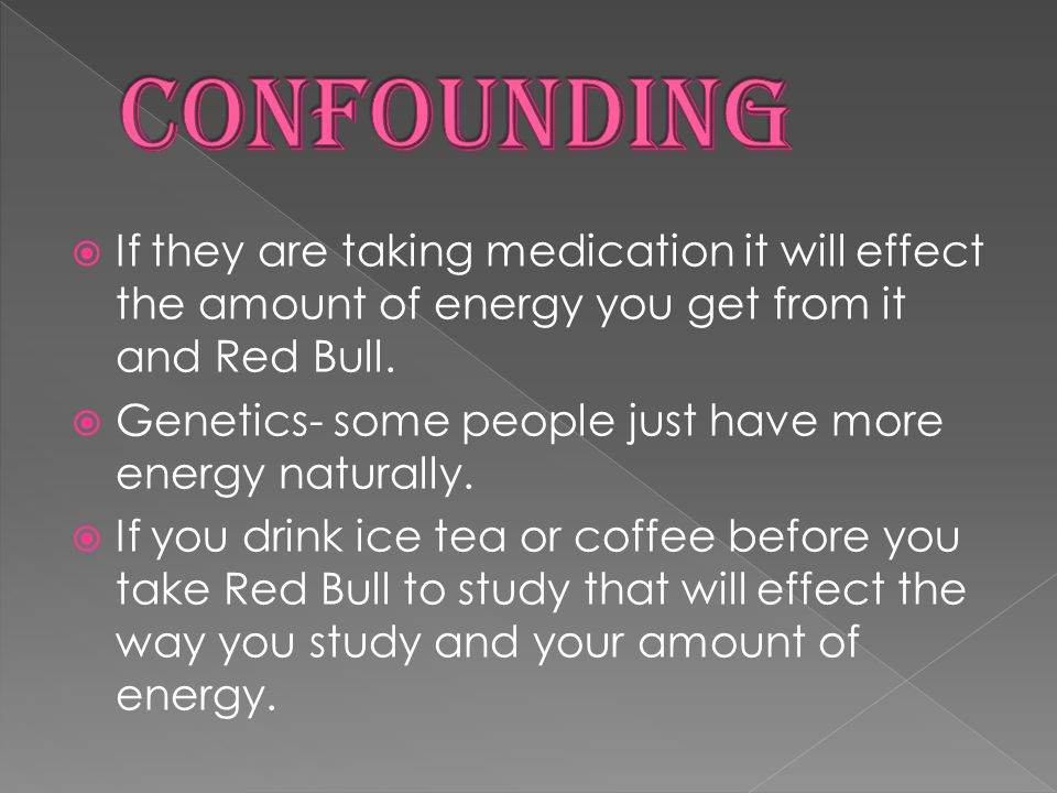  Red Bull Energy Drink has been developed for people who want to have a clear and focused mind, perform physically, are dynamic and performance-oriented whilst also balancing this with a fun and active lifestyle.
