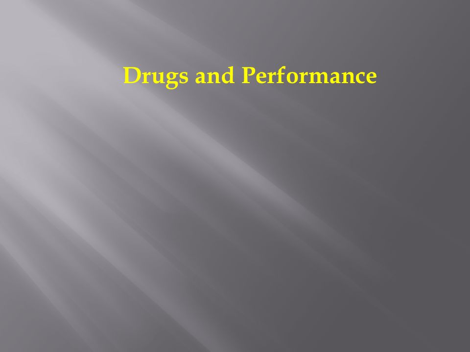Drugs and Performance
