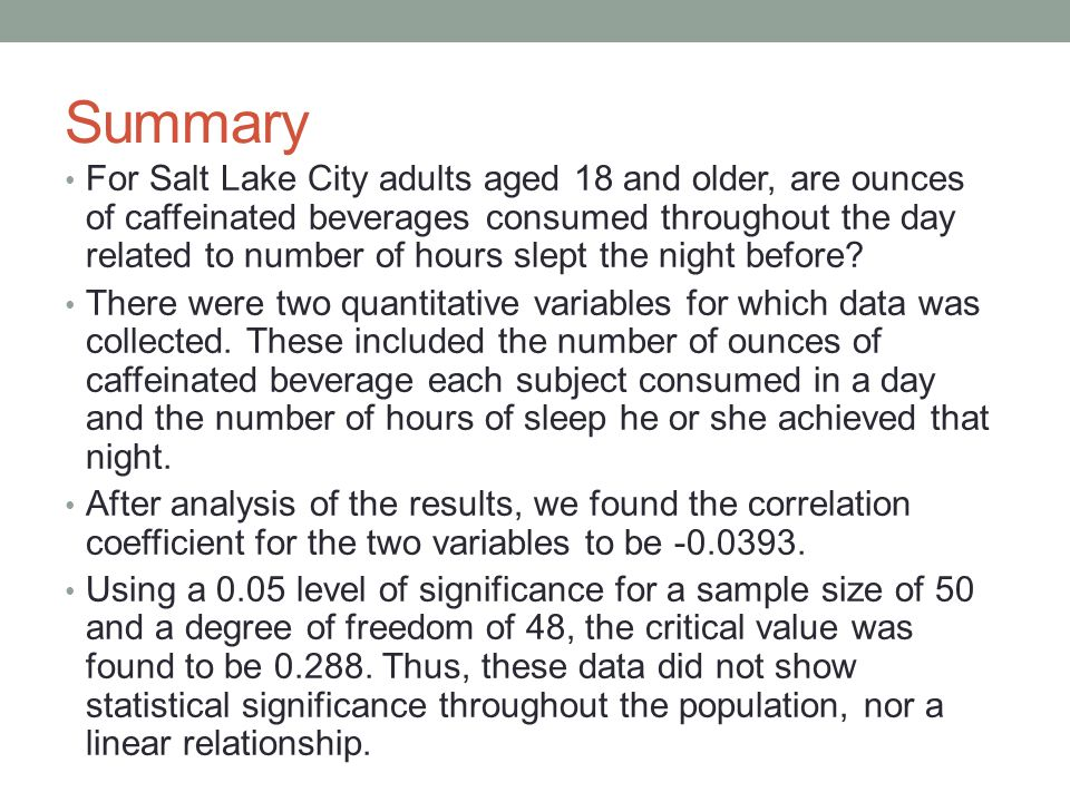 For Salt Lake City adults aged 18 and older, are ounces of caffeinated beverages consumed throughout the day related to number of hours slept the nigh