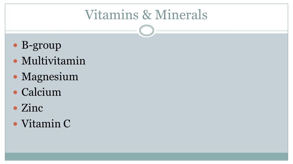 Vitamins & Minerals B-group Multivitamin Magnesium Calcium Zinc Vitamin C