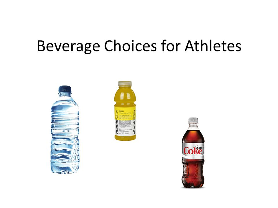 Beverage Choices for Athletes