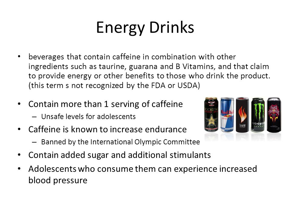 Energy Drinks beverages that contain caffeine in combination with other ingredients such as taurine, guarana and B Vitamins, and that claim to provide energy or other benefits to those who drink the product.