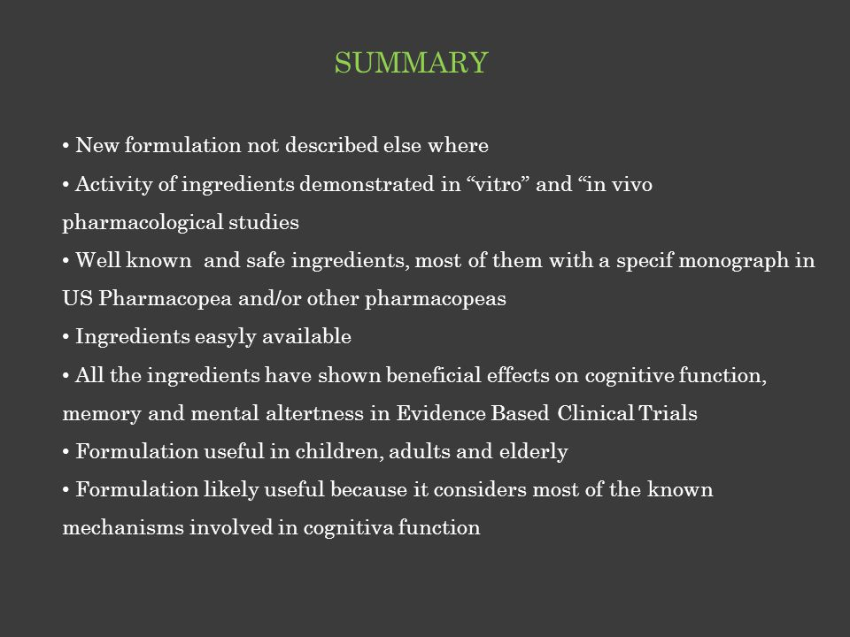 "SUMMARY New formulation not described else where Activity of ingredients demonstrated in ""vitro"" and ""in vivo pharmacological studies Well known and s"