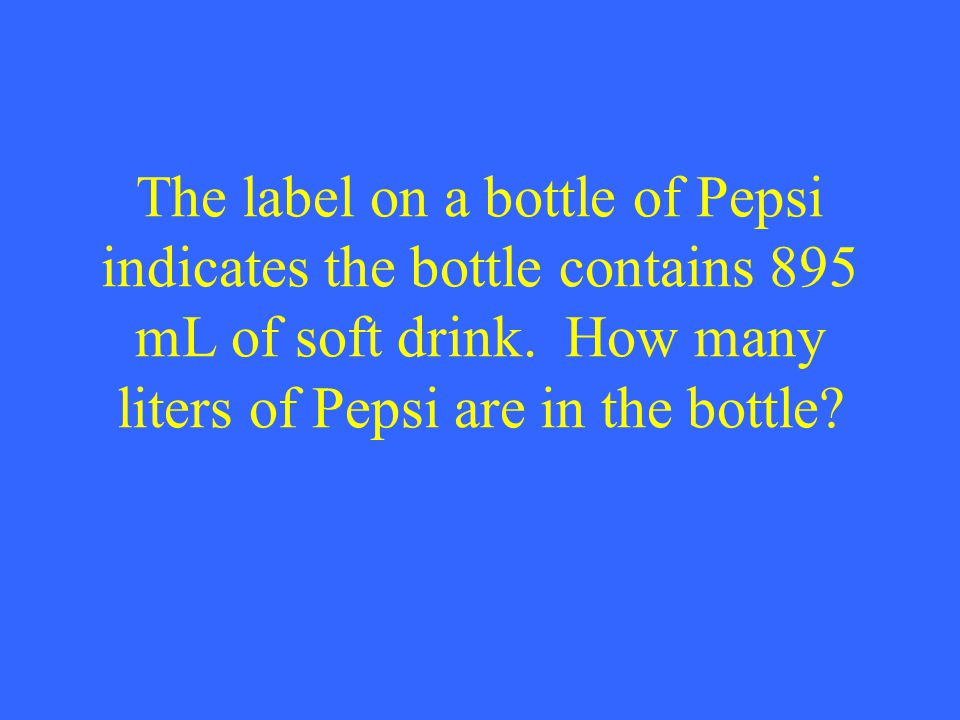 The label on a bottle of Pepsi indicates the bottle contains 895 mL of soft drink.