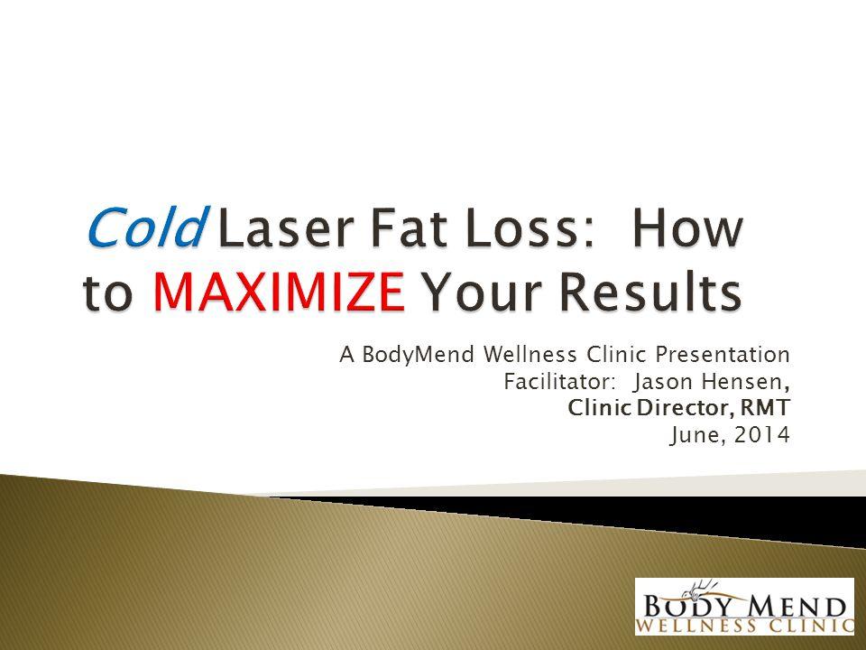 A BodyMend Wellness Clinic Presentation Facilitator: Jason Hensen, Clinic Director, RMT June, 2014