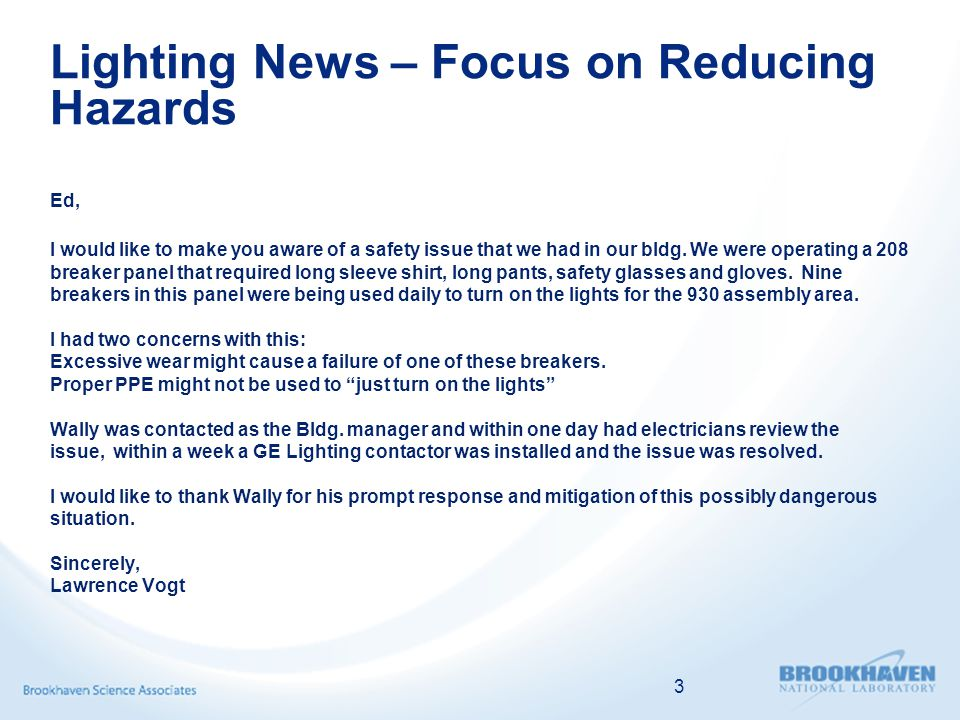 Lighting News – Focus on Reducing Hazards 3 Ed, I would like to make you aware of a safety issue that we had in our bldg.