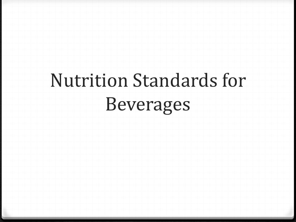 Nutrition Standards for Beverages