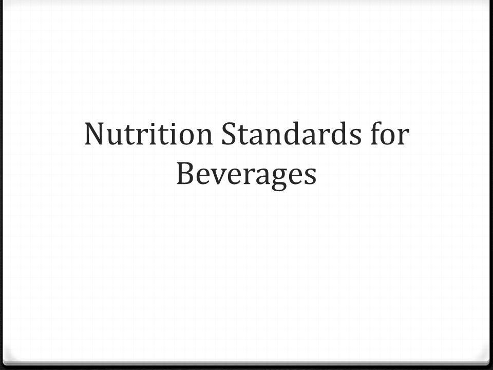 Nutrition Standards for Beverages