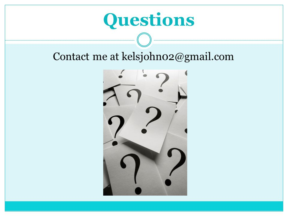Questions Contact me at kelsjohn02@gmail.com