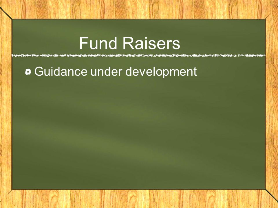 Fund Raisers Guidance under development